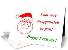 Happy Festivus. Festivus with Santa... | Greeting Card Universe by Cheryl M. Hall