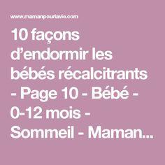 10 façons d'endormir les bébés récalcitrants - Page 10 - Bébé - 0-12 mois - Sommeil  - Mamanpourlavie.com