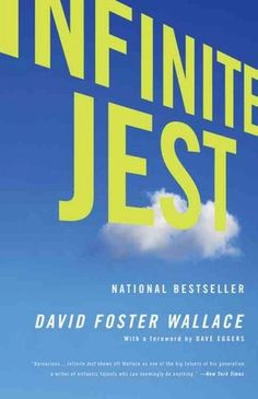 David Foster Wallace - Infinite Jest ..... the challenging,  phantasmagorical North American dystopia pictured in the 1,079-page magnum opus by a possible genius writer.