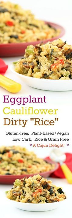 """Eggplant Cauliflower Dirty """"Rice"""" (Gluten-Free Vegan / Plant-based Low-carb) Eggplant Cauliflower Dirty """"Rice"""" satisfies cravings for both carb and zest while actually being a low-carb plant-based meal! A Cajun/Creole delight!"""