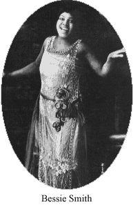 Bessie Smith: flapper, singer, dancer, Harlem Renaissance blues diva extraordinaire