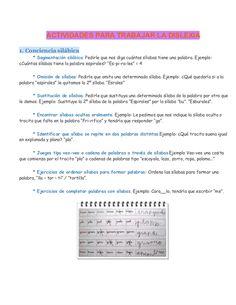 ACTIVIDADES PARA TRABAJAR LA DISLEXIA 1. Conciencia silábica * Segmentación silábica: Pedirle que nos diga cuántas sílabas...