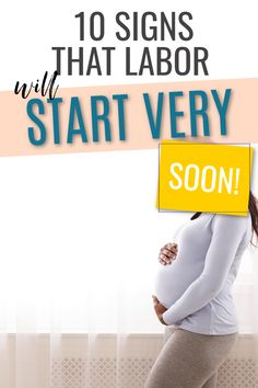 10 Signs that labor is coming soon! If you are in your third trimester of pregnancy particularly above 36 weeks then you baby could be due any moment. Find out how close to labor you really are with these 10 helpful signs. #pregnancy #childbirth #pregnant #birth