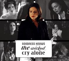 """Shots of Regina with the line 'Goodness knows the wicked cry alone' from """"No one Mourns the Wicked"""" from the musical Wicked"""