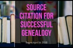 Check out this class on Source Citations for Successful Genealogy. #genealogy #sources #software #research