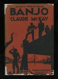"Banjo: A Story without a Plot, by Claude McKay.. New York/London: Harper & Brothers. Very Good+ in Fair dj. 1929. First Edition. Hardcover. Second of three novels by this Jamaican-born author, a major figure in the Harlem Renaissance. Set along the Marseilles waterfront, its protagonist is a jazz musician, making his away among ""the flotsam and jetsam of the human tide [which] sweep into Marseilles from every corner of the world.""   Listed by ReadInk.  #harlemrenaissance #jazz"