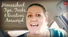Homeschool Tips, Tricks, and Questions Answered --Video