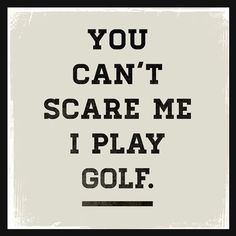 """Oopsy Daisy You Can't Scare Me I Play Golf by WP House Canvas Art Size: 14"""" H x 14"""" W x 1.5"""" D"""