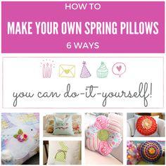 6 DIY Spring Pillows