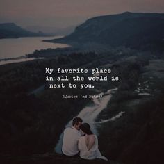 My favorite place in all the world is next to you. via (http://ift.tt/2lrJzxl)