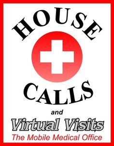 HAVE A LOVED-ONE WHO CANNOT LEAVE THE HOUSE ? HOUSE CALLS and VIRTUAL VISITS is a FULL-SERVICE MOBILE Medical Office (We bring Top-Quality care to the comfort of your own home) A GREAT SERVICE for our patients who might have difficulty coming to the office for various reasons (elders who are home-bound, Men & Women with busy work schedules, busy mothers with children). We bring the healthcare to YOU We offer ALL of the services you can expect to receive at the doctor's office for an AFFO...
