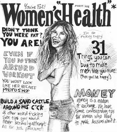 Haha! As Baz Lurhman says, 'Do not read beauty magazines, they will only make you feel ugly.'