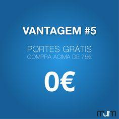 Na MurM, em compras superiores a 75€ não paga portes de envio! Aproveite para poupar esse valor e fazer mais compras   #VantagensMurM | #MurM | #PortesGratis
