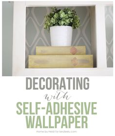 Decorating with Self Adhesive Wall Paper