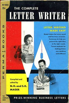 The Complete Letter Writer by N. H. and S. K. Mager. 1956. Cover design by Robert Jonas.