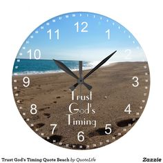 Shop Trust God's Timing Quote Beach Round Clock created by QuoteLife. Gods Timing Quotes, Trust Gods Timing, God Themes, Water Fast Results, Love Life Quotes, Christian Inspiration, Display, Beach, Prints