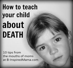 Children and Death [From the Mouths of Moms]