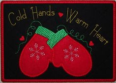 "Machine Embroidery Design-ITH-Mug Rug-Applique' Mittens ""Cold Hands, Warm Heart"" includes 2 sizes, 5x7 and 6x10 hoops"