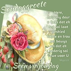 Afrikaanse Quotes, Goeie More, Monday Humor, Losing A Loved One, Sunday Quotes, Inspirational Thoughts, Morning Images, Good Morning, Van