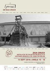 De Ziua Crucii, la muzeu pe 14 septembrie