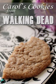 Make Carol's Cookies from The Walking Dead! #CarolsCookies - Dishes and Dust Bunnies