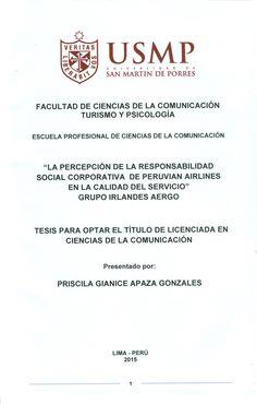 Título: La percepción de la responsabilidad social corporativa de Peruvian Airlines en la calidad del servicio grupo Irlandes Aergo. / Autor: Apaza Gonzales, Priscila Gianice. / Ubicación: Biblioteca FCCTP - 4to piso. / Código: T/387.742/A639/2015.