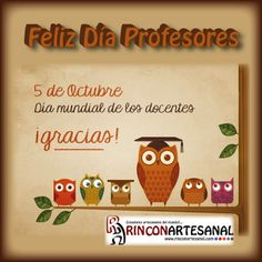 Feliz día a todos aquellos cuya labor es cultivar el conocimiento en niños, jóvenes y adultos. Gracias!