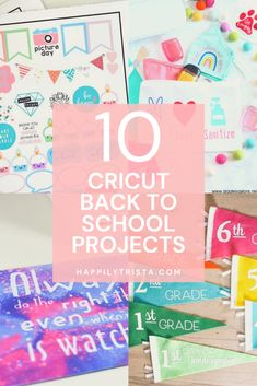 AD: 10 Cricut back to school projects for students and teachers