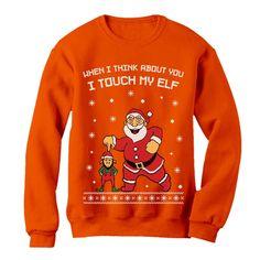 248e135373 I Touch My Elf Ugly Christmas Sweater Sweatshirt