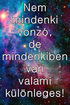 Read Idézetek from the story Az új lány (SZJG) by DemjenMikka (Bogi XD) with 685 reads. Look At The Stars, Lany, Picture Quotes, Life Quotes, Inspirational Quotes, Motivation, Reading, Memes, Sunshine