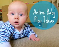 Active Baby Play Ideas- great for engaging your tiny tot! @childhood101 #babyplay