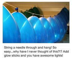 I know I have pinned the balloon but never thought to add glow sticks!!