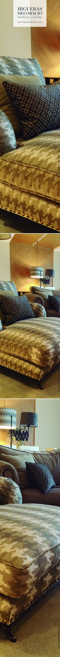 Una buena selección de telas para el salón te proporcionara armonía y singularidad. Tapiza el cheslong con diseños de pata de gallo o tweed, al más estilo retro-british. Combínalo tapizando las pantallas a juego, los cojines, sillas... www.higuerasdecoracio.com