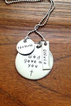 God gave me you - stainless steel necklace - awesome New Mom or Bride gift with child's name and birthdate or Grooms's name and wed date. $25.00, via Etsy.