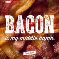Just call me Bacon.