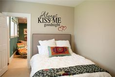"""Always Kiss Me Goodnight - Vinyl Wall Art Decal for the Home Couples Bedroom - Romantic - 32"""" W x 22.75"""" H"""