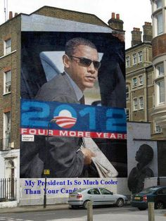 My president is so much cooler than your candidate