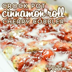 Crock Pot Cinnamon Roll Cherry Cobbler - Recipes That Crock! - Crock Pot Cinnamon Roll Cherry Cobbler is so easy and so good! This is a great dish for dessert or - Crock Pot Desserts, Slow Cooker Desserts, Slow Cooker Recipes, Crockpot Recipes, Cooking Recipes, Crockpot Dishes, Cooking 101, Fruit Cobbler, Cherry Cobbler