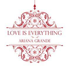 Caratula Frontal de Ariana Grande - Love Is Everything (Cd Single)