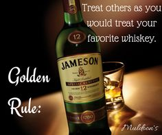 Treat others how you would treat your Jameson! Get $4 Jameson Drinks today at Muldoon's today! #KentsDeals