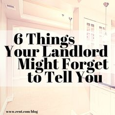 6 things your landlord might forget to tell you, but you definitely need to know! Buying a House #homeowner