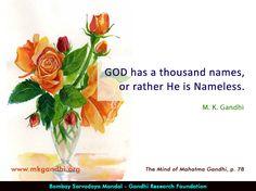 #god #godquotes #gandhi #gandhiquotes Mahatma Gandhi Quotes, God, Dios, Quotes By Mahatma Gandhi, Allah, The Lord