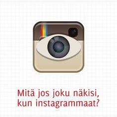 Mitä jos joku näkisi, kun instagrammaat? | Zento