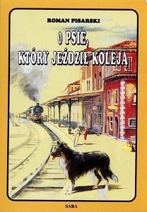 """""""O psie, który jeździł koleją""""   Raz, dwa,trzy – teraz my!"""
