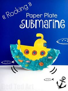 Rocking Paper Plate Submarine Craft for Preschoolers - super fun little summer craft for toddlers and preschoolers - make your Paper Plate Yellow Submarine. A perfect Ocean craft. Kids Crafts, Summer Crafts For Toddlers, Boat Crafts, Travel Crafts, Ocean Crafts, Sand Crafts, Toddler Crafts, Camping Crafts, Quick Crafts