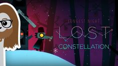 DO YOU WANT TO BUILD A SNOWMAN - LOST CONSTELLATION #1