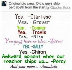 I love how Clarisse is a Percabeth shipper. Thanks to Maggie for i now understand this