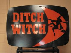Cool Ditch Witch sign #vintage