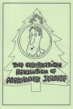 The Celebration Revolution of Alexander Scrooge (with apologies to Charles Dickens)