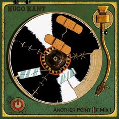 """Album Art: Hugo Kant """"Another Point Of Mix 1"""""""